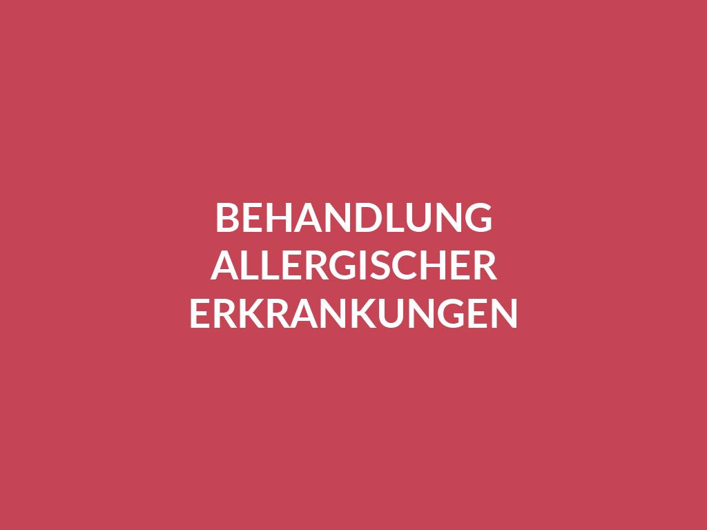 Behandlung allergischer Erkrankungen