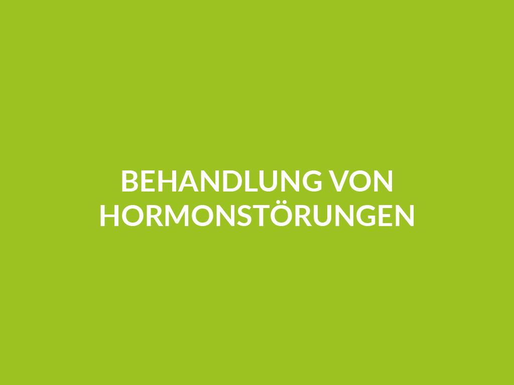 Behandlung von Hormonstörungen